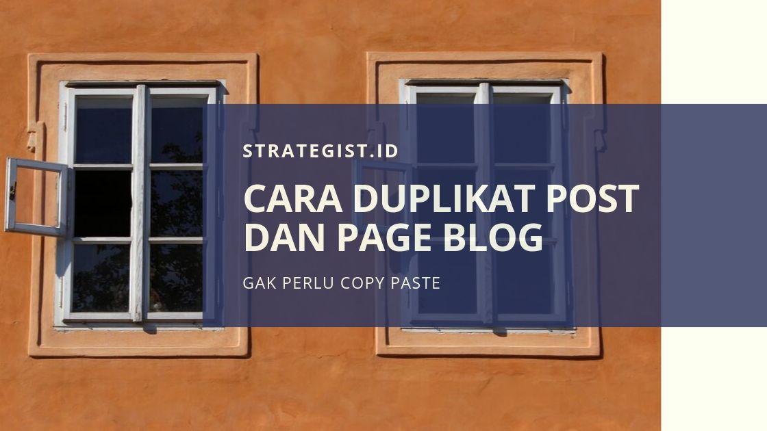Cara Duplikat Postingan Blog