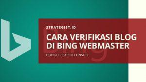 Cara Verifikasi Blog di Bing