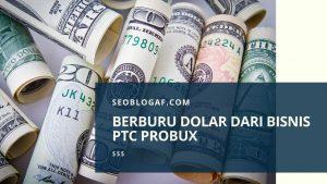 dolar dari ptc probux 9