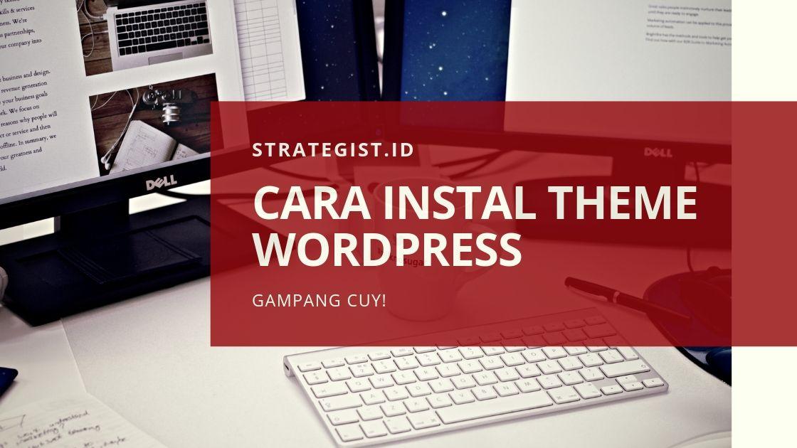 Cara Instal Theme Wordpress