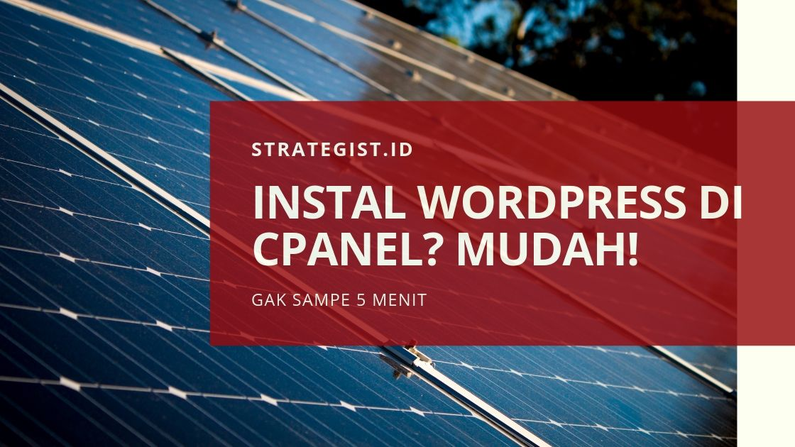 Cara Instal Wordpress di CPanel Manual