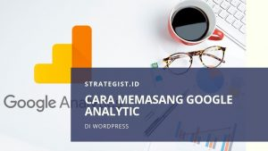 Cara Memasang Google Analytic