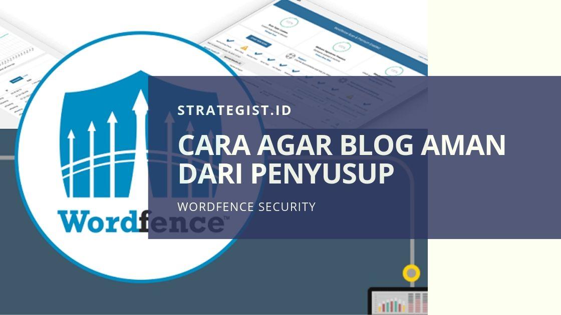Cara Menggunakan Wordfence Security