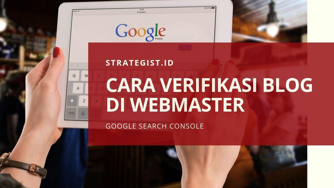 Cara Verifikasi Blog di Google Webmaster